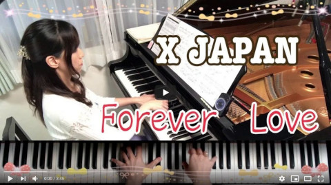 Forever Love/X JAPAN/ピアノ